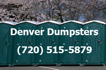 Call (720) 515 5879 For Denver Dumpsters And Portable Toilet Rentals